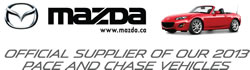 Mazda - Official Sponsor of our 2013 Pace and Chase Vehicles